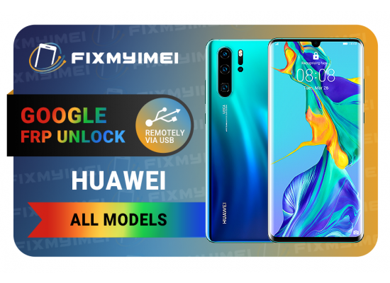 Huawei FRP Google Gmail Removal Done Remotely By USB