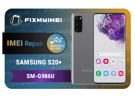 S20+ Samsung Instant Blacklisted Bad IMEI Repair