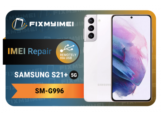 S21+ 5G G996 Samsung Instant Blacklisted Bad IMEI Repair