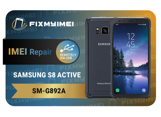 G892 S8 Active Samsung Instant Blacklisted Bad IMEI Repair